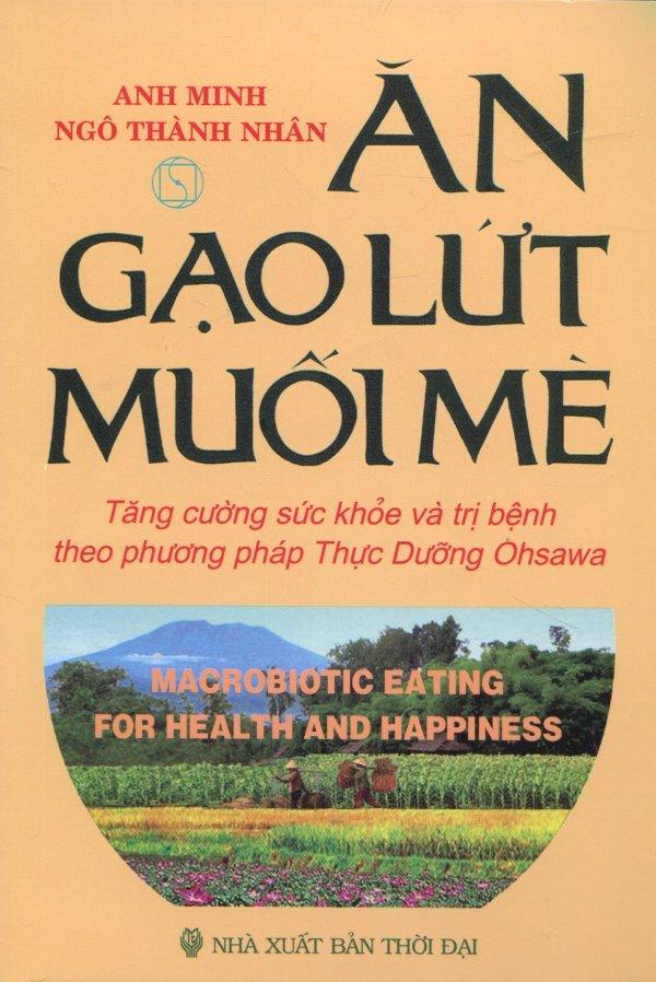 Mua Ăn Gạo Lứt Muối Mè - Anh Minh,Ngô Thành Nhân