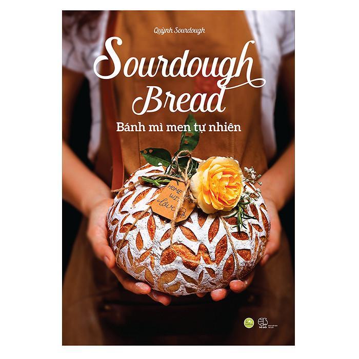 Mua Sourdough Bread - Bánh Mì Men Tự Nhiên