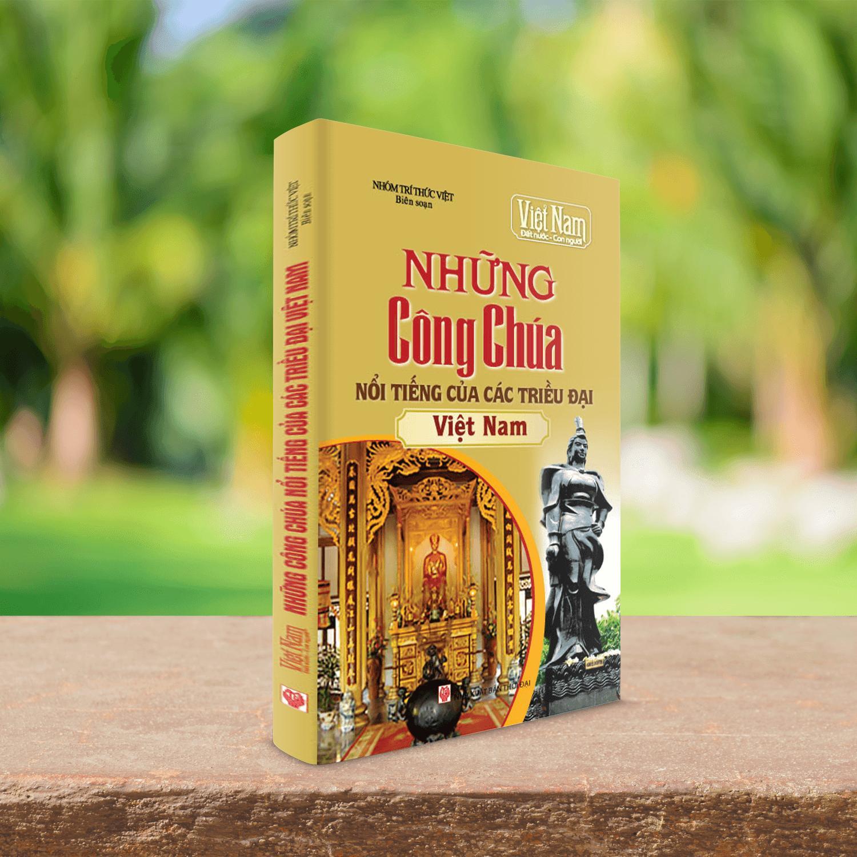 Mua Sách Những Công Chúa nổi tiếng trong lịch sử Việt Nam