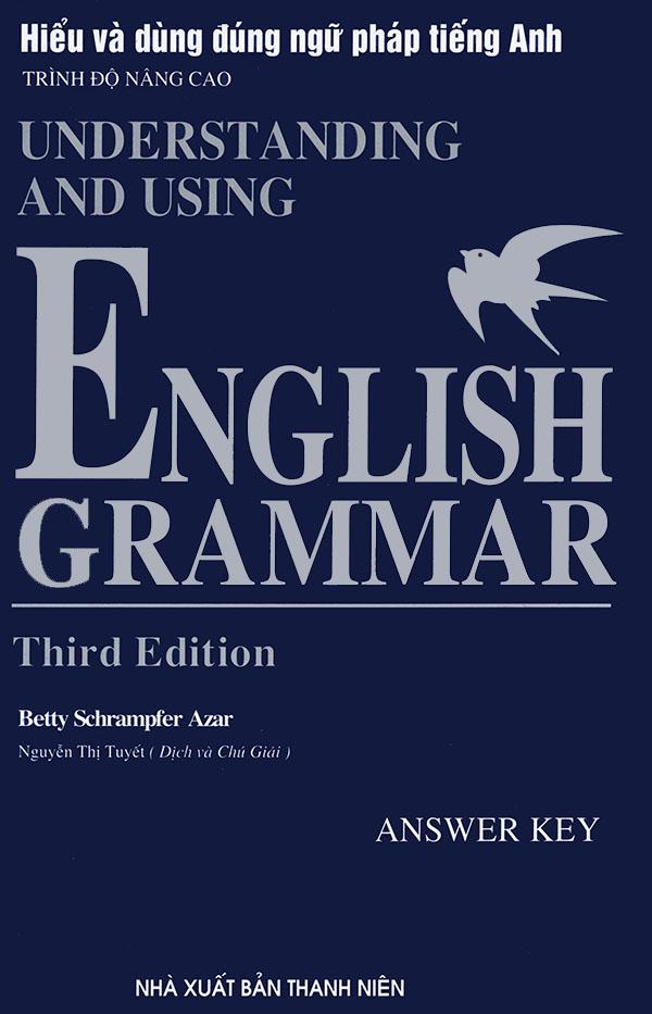 Mua Understanding & Using English Grammar - Third edition - Betty Schramfer Azar (song ngữ)