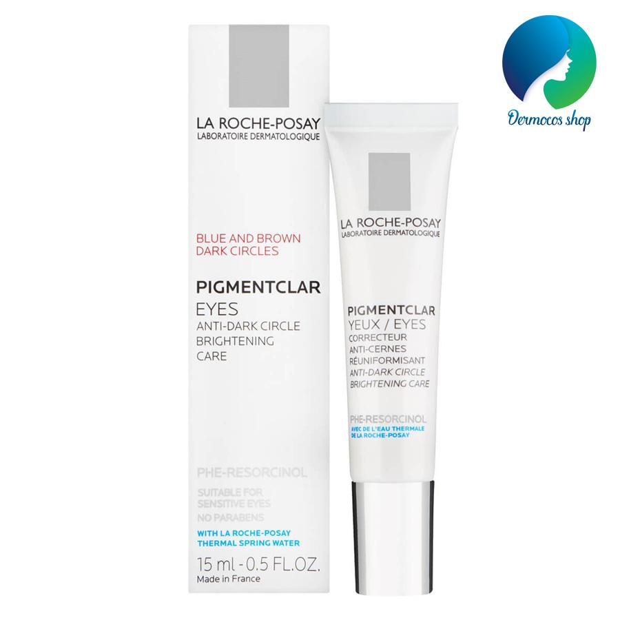 Kem dưỡng mắt, trị thâm quầng mắt La Roche Posay Pigmentclar Eyes 15ml - DMCMP073 nhập khẩu