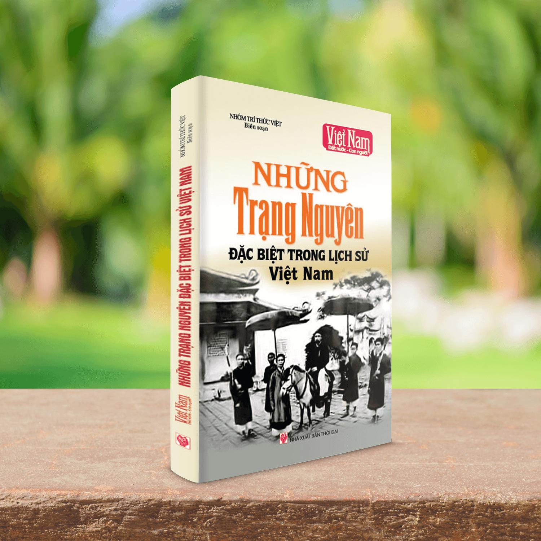 Mua Sách những trạng nguyên đặc biệt trong lịch sử Việt Nam
