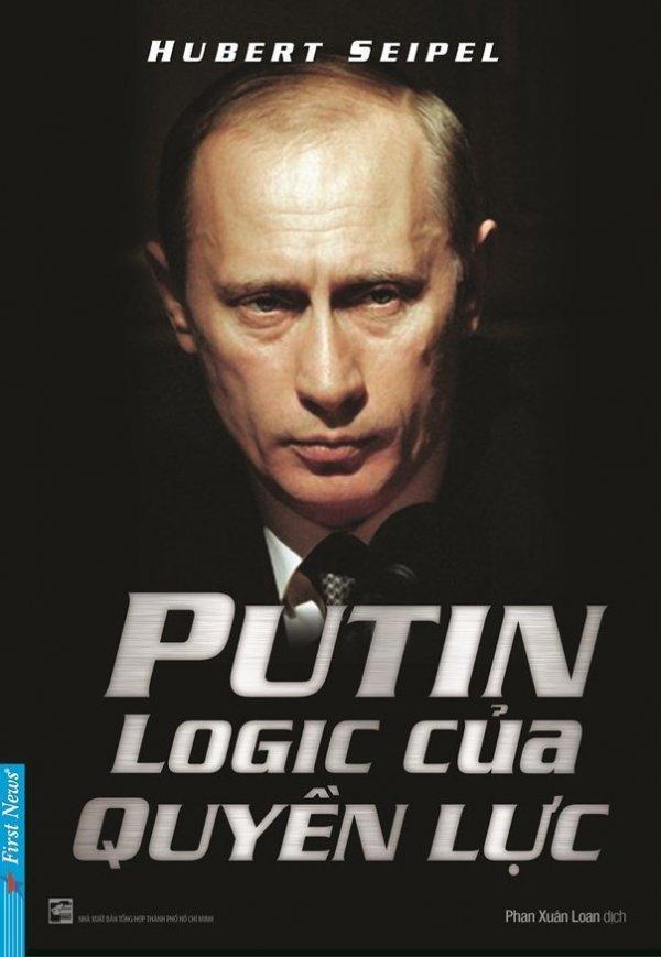 Putin - Logic Của Quyền Lực - Phan Xuân Loan,Hubert Seipel Đang Có Ưu Đãi
