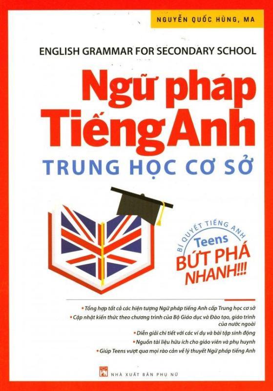 Mua Ngữ Pháp Tiếng Anh - Trung Học Cơ Sở - Nguyễn Quốc Hùng, MA
