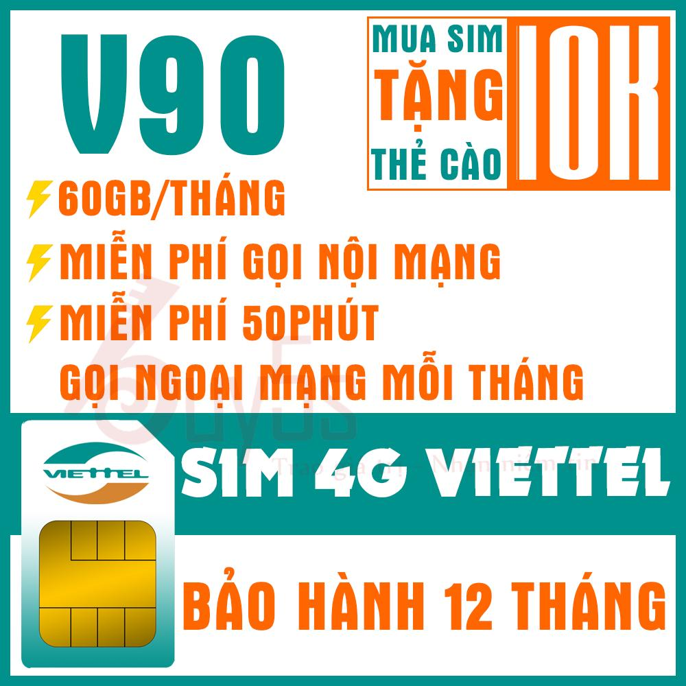 Hình ảnh SIM 4G VIETTEL V90 TẶNG 60GB DATA, MIỄN PHÍ NGHE GỌI(Tặng thẻ cào 10k khi đăng ký thành công gói cước)