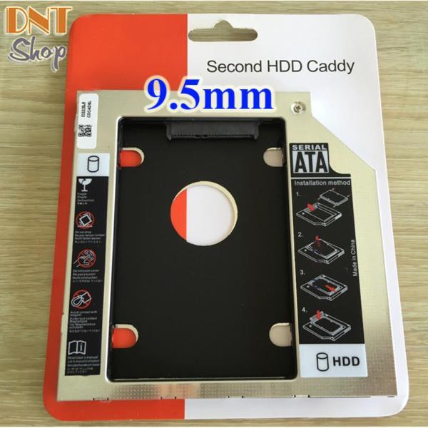 Caddy Bay mỏng 9.5mm chuẩn SATA 3 dùng để lắp thêm ổ cứng HDD/SSD thay vào vị trí của ổ DVD