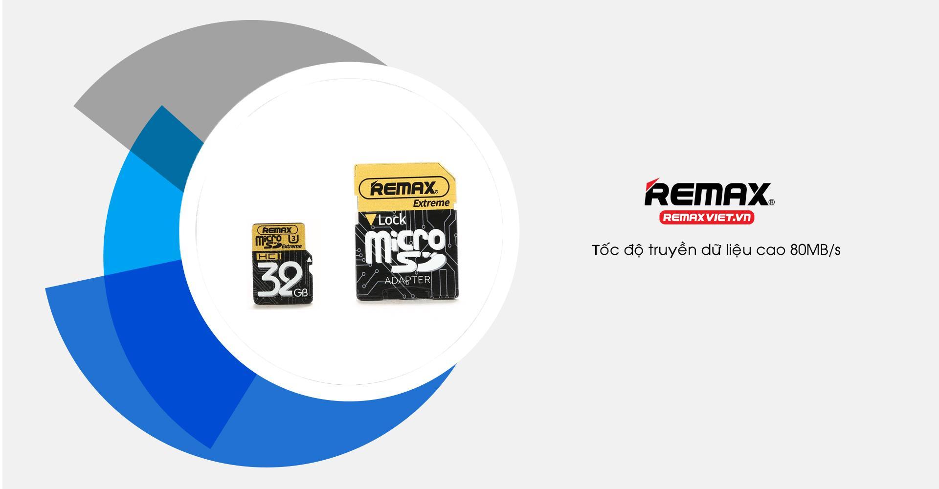 """THẺ NHỚ REMAX MICRO SD 32GB U3 """"THOẢI MÁI LƯU GIỮ KHOẢNH KHẮC"""""""