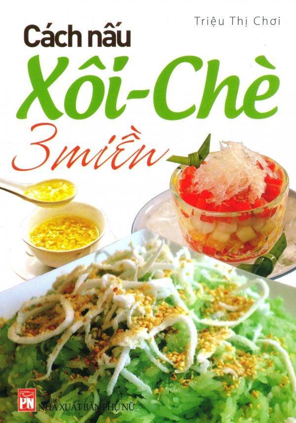 Mua Cách Nấu Xôi - Chè 3 Miền - Phàn Lạc,Oải Hương Tím,Thái Kim Lan,Triệu Thị Chơi