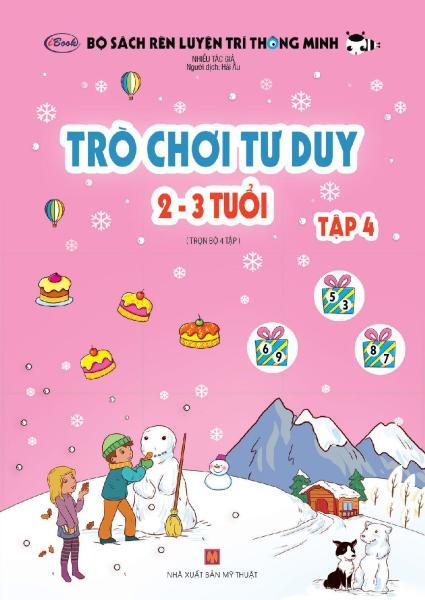 Mua Sách thiếu nhi - TRÒ CHƠI TƯ DUY 2-3 tuổi (Tập 4)