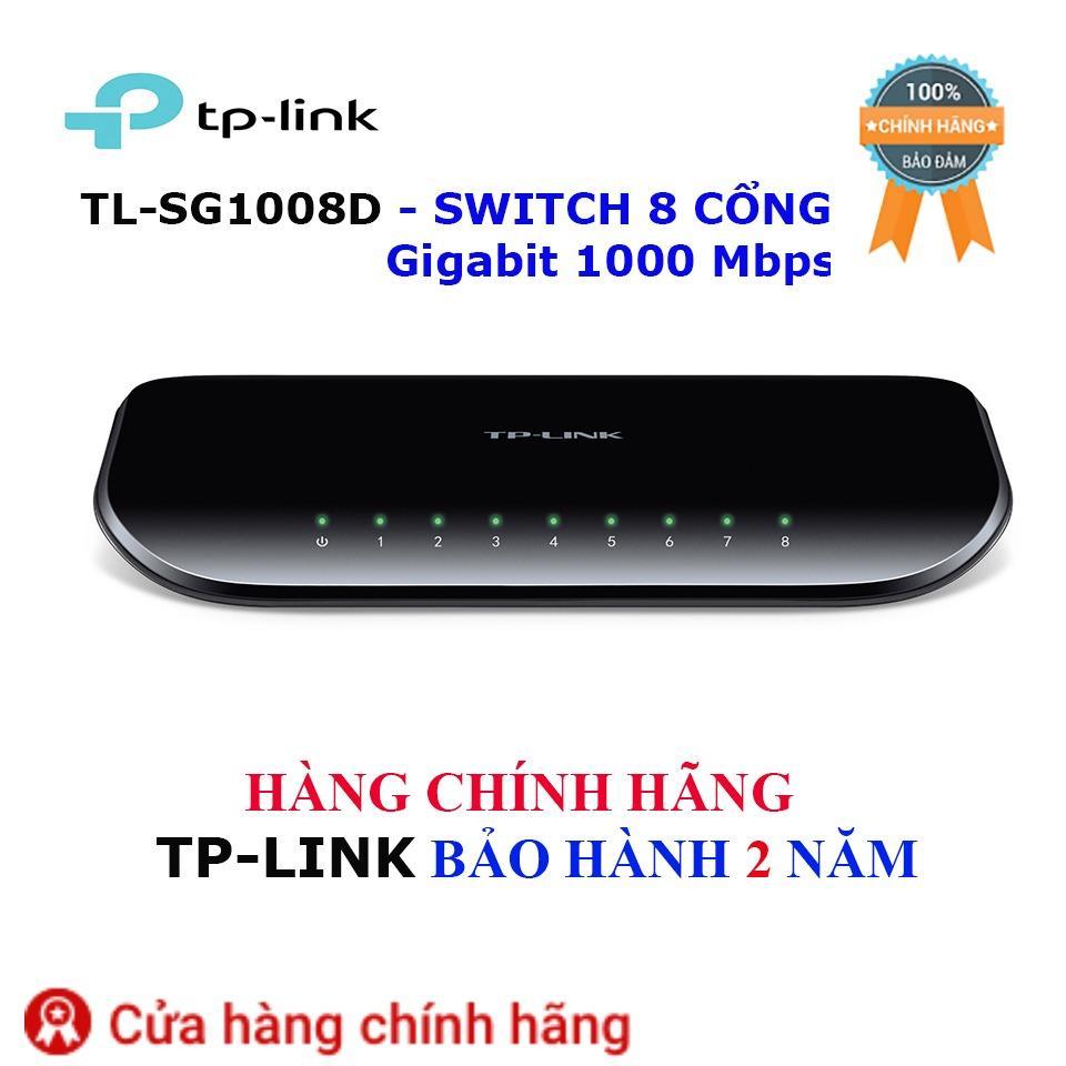Bán Tl Sg1008D Switch Tp Link Để Ban 8 Cổng Gigabit 1000 Mbps Hang Bảo Hanh 2 Năm Tp Link Trực Tuyến