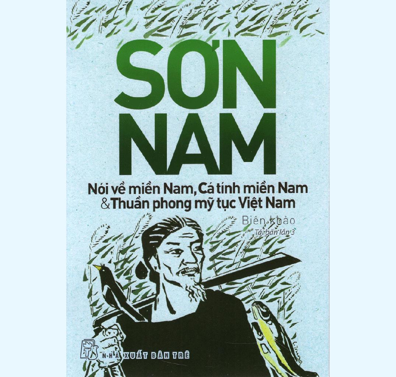 Mua Nói về miền Nam, Cá tính miền Nam và Thuần phong mỹ tục Việt Nam
