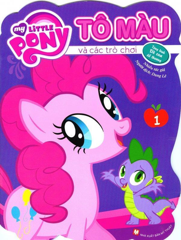 Mua My Little Pony - Tô Màu Và Các Trò Chơi (Tập 1) - Thiên Phúc,Thiên Phúc,Nhiều Tác Giả,Dung Lê,Nhiều Tác Giả,Dung Lê,Dung Lê,Nhiều Tác Giả