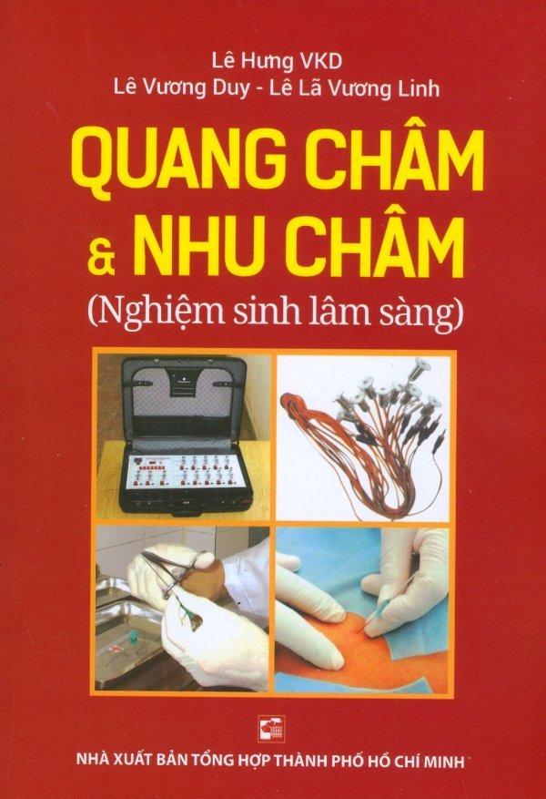 Mua Quang Châm & Nhu Châm (Nghiệm Sinh Lâm Sàng) - Nhiều tác giả