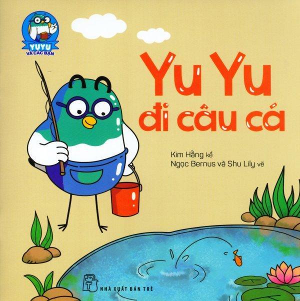 YuYu Và Các Bạn - Yu Yu Đi Câu Cá