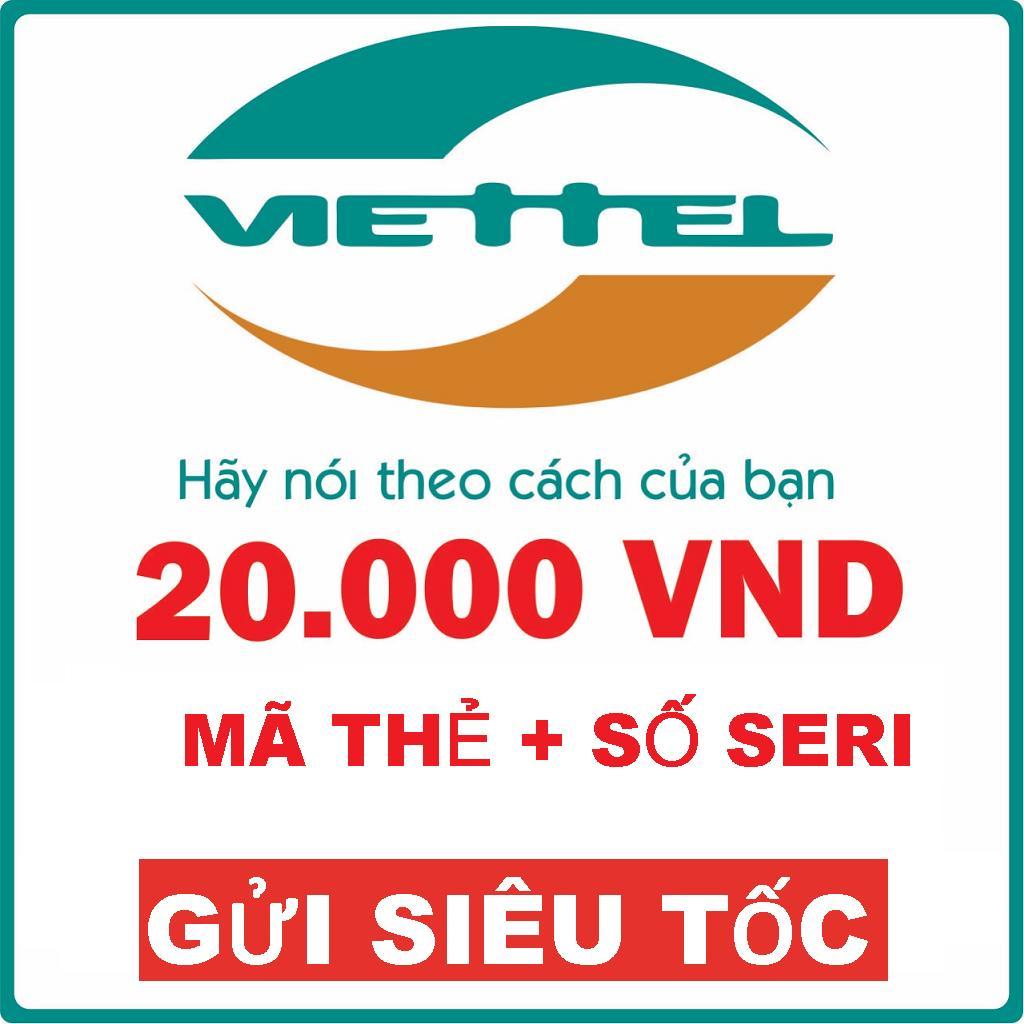 Viettel Mệnh Giá 20.000VND Mã Thẻ + Seri
