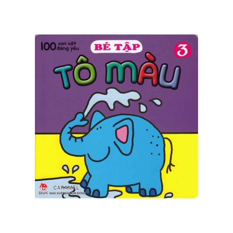 Mua 100 Con Vật Đáng Yêu - Bé Tập Tô Màu (Tập 3)
