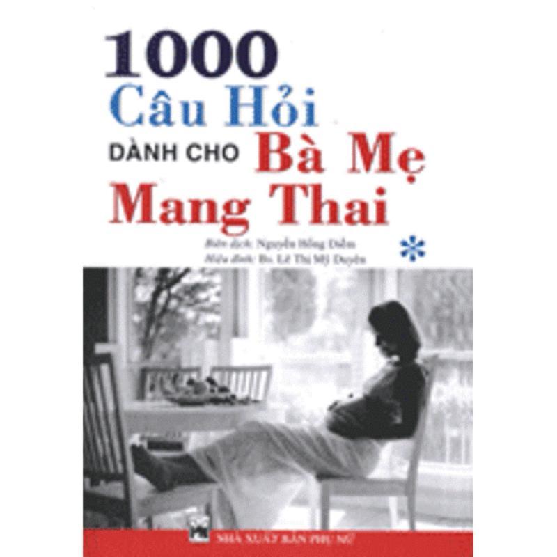 Mua 1000 Câu Hỏi Dành Cho Bà Mẹ Mang Thai (Bộ 2 Tập)