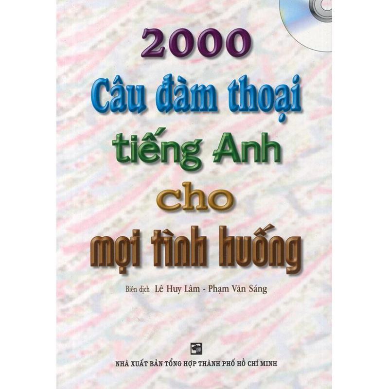 Mua 2000 câu đàm thoại tiếng Anh cho mọi tình huống (kèm CD)