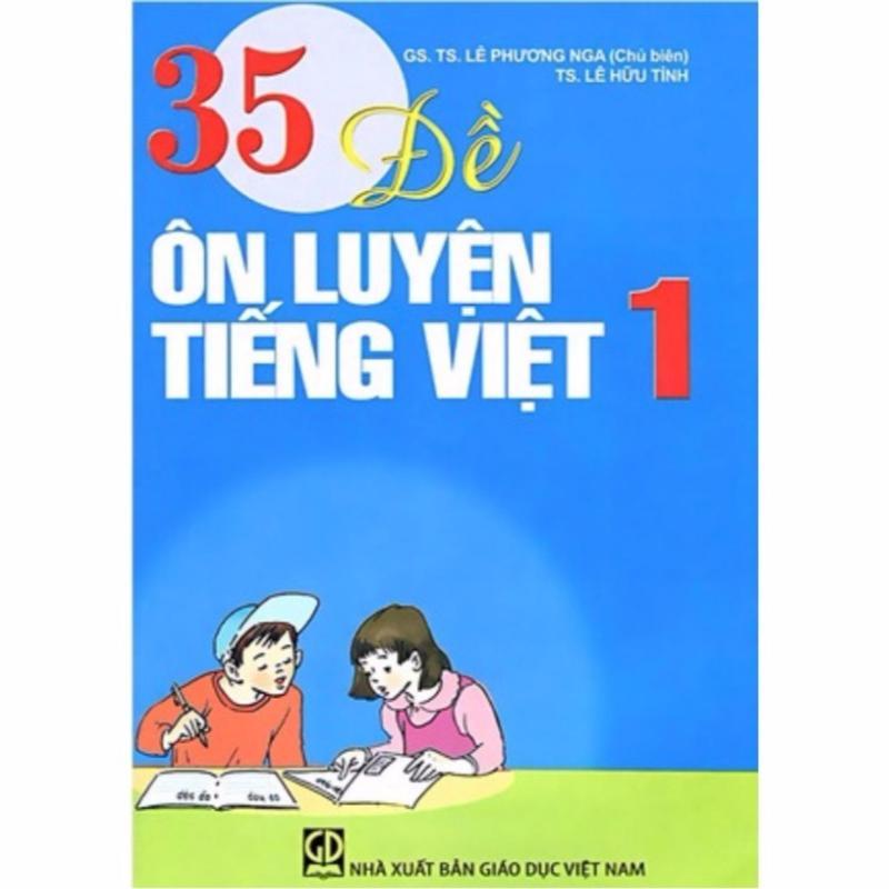 Mua 35 Đề Ôn Luyện Tiếng Việt 1 (T72)