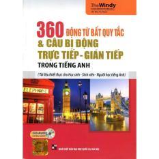Mua 360 động từ bất quy tắc & câu bị động trực tiếp gián tiếp ( kèm CD)