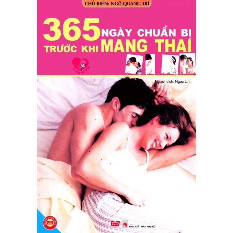 Mua 365 Ngày Chuẩn Bị Trước Khi Mang Thai - Ngô Quang Trì,Ngọc Linh (O)