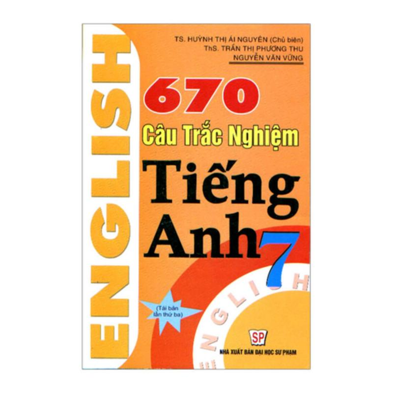 Mua 670 Câu Trắc Nghiệm Tiếng Anh 7