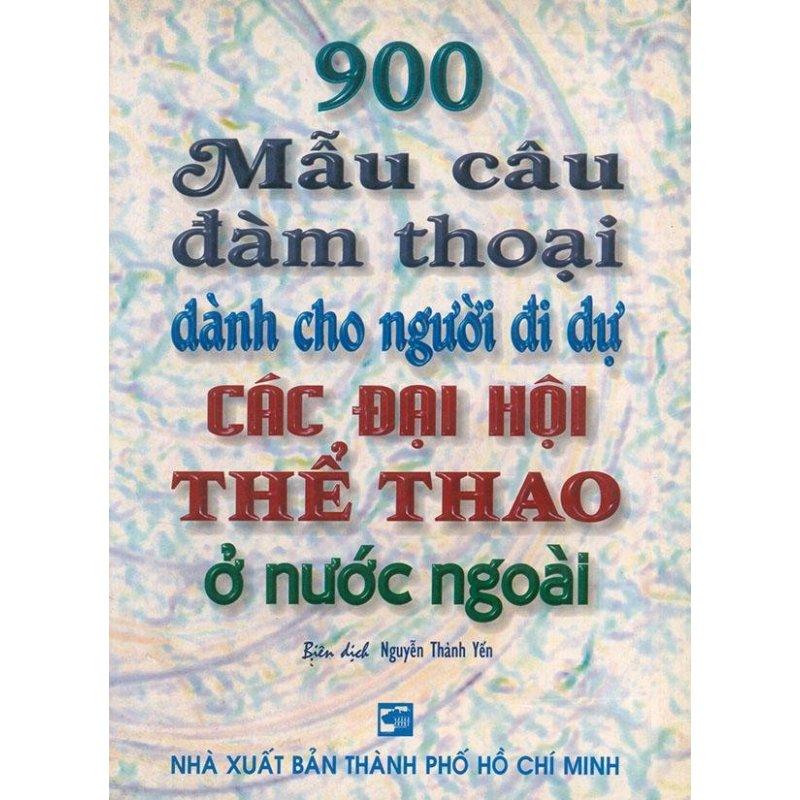 Mua 900 mẫu câu đàm thoại dành cho người đi dự các đại hội thể thao ở nước ngoài