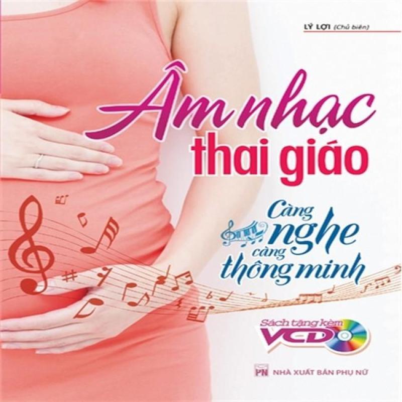 Mua Âm nhạc Thai giáo - càng nghe càng thông minh - B62