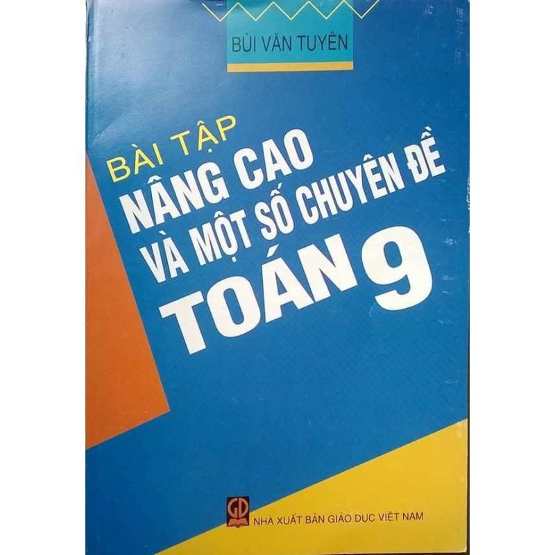 Mua Bài tập nâng cao và một số chuyên đề toán 9