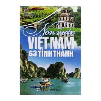 Ebook Cẩm Nang Du Lịch Việt Nam - Non Nước Việt Nam 63 Tỉnh Thành PDF