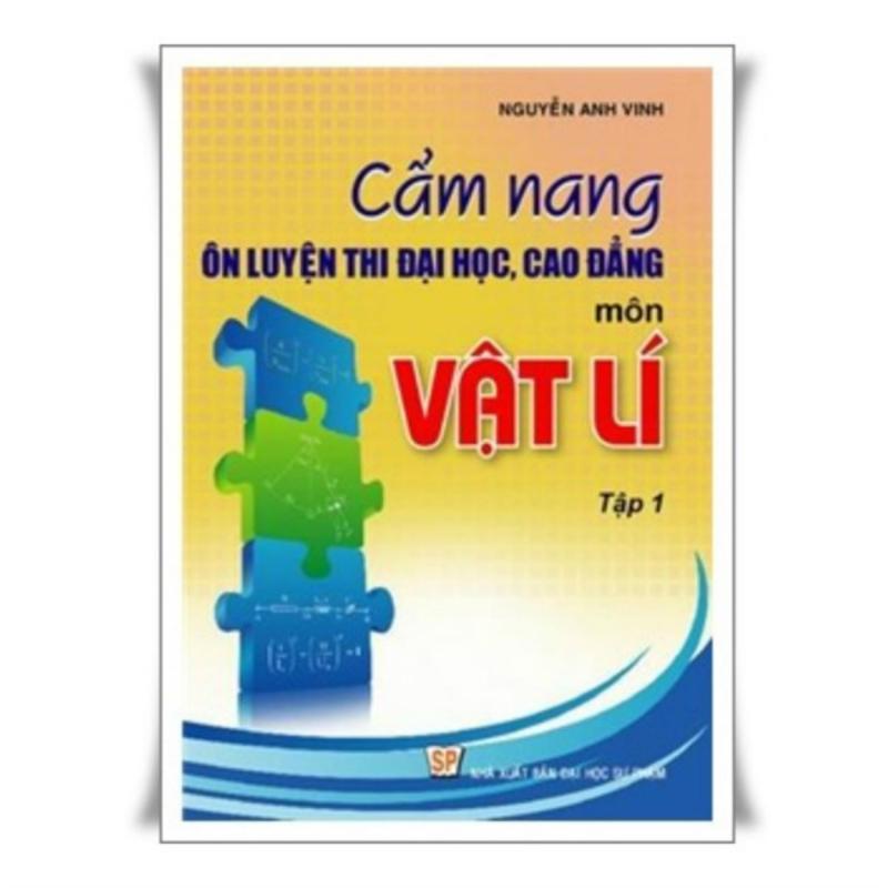 Mua Cẩm Nang Vật Lý 1-Nguyễn Anh Vinh