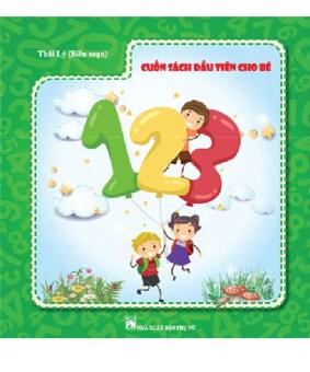 Cuốn sách đầu tiên cho bé 123 - 8330803 , NO007MEAA3MZHMVNAMZ-6464374 , 224_NO007MEAA3MZHMVNAMZ-6464374 , 55000 , Cuon-sach-dau-tien-cho-be-123-224_NO007MEAA3MZHMVNAMZ-6464374 , lazada.vn , Cuốn sách đầu tiên cho bé 123