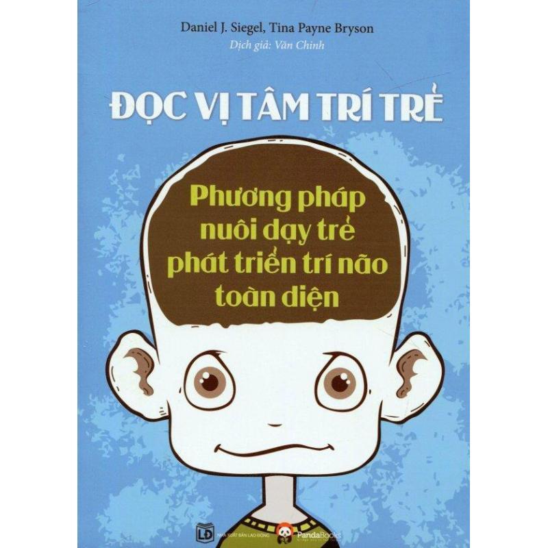 Mua Đọc Vị Tâm Trí Trẻ - Daniel J. Siegel,Tina Payne Bryson,Văn Chinh