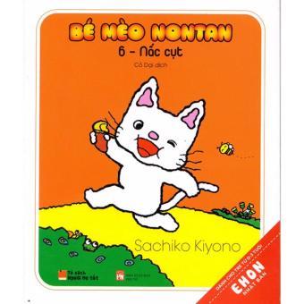 Ehon Nhật Bản - Bé Mèo Nontan Tập 6 - Nấc Cục