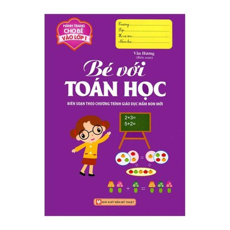 Mua Hành Trang Cho Bé Vào Lớp 1 - Bé Với Toán Học (2016)