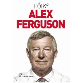 Hồi Ký Alex Ferguson