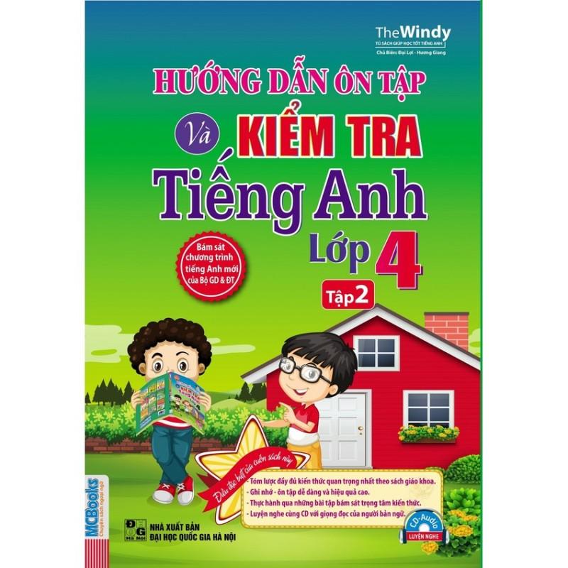 Mua Hướng Dẫn Ôn Tập Và Kiểm Tra Tiếng Anh Lớp 4 (Tập 2) - Kèm CD