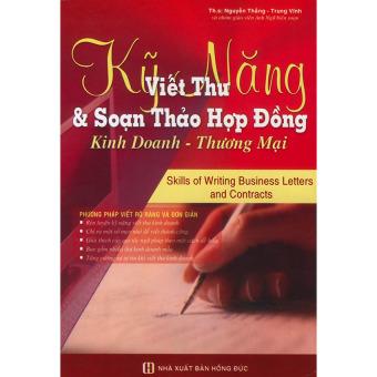 Kỹ năng viết thư và soạn thảo hợp đồng kinh doanh – thương mại