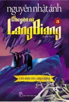 Chuyện Xứ Lang Biang - Tập 3 (Tặng Kèm Sổ Thần Chú) - Nguyễn Nhật Ánh
