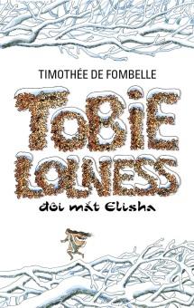 Tobie Lolness đôi mắt Elisha - Timothée de Fombelle