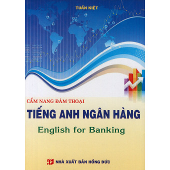 Cẩm nang đàm thoại tiếng Anh ngân hàng (kèm CD)