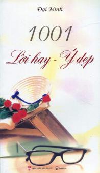 1001 Lời Hay - Ý Đẹp (Tái Bản 2016) - Đại Minh