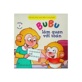 Bé học theo chủ điểm cùng Bubu - Tháng 07: Học toán - Bubu làm quen với toán