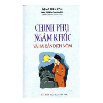 Chinh Phục Ngâm Khúc Và Hai Bản Dịch Nôm