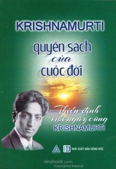 Quyển Sách Của Cuộc Đời (Tái bản 2015) - Lê Tuyên và Krishnamurti