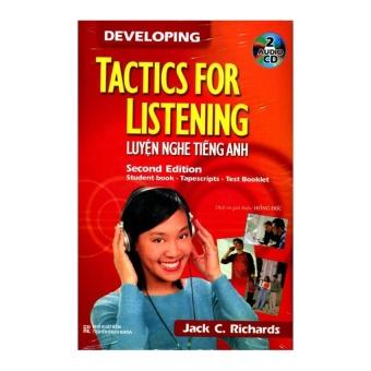 Developing Tactics For Listening - Luyện Nghe Tiếng Anh (Kèm CD)