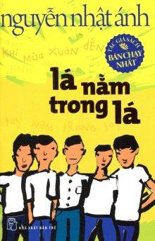 Nguyễn Nhật Ánh - Lá Nằm Trong Lá