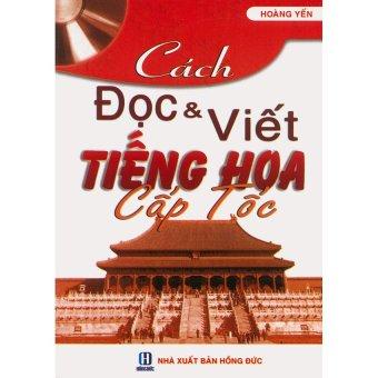 Cách đọc & viết tiếng Hoa cấp tốc