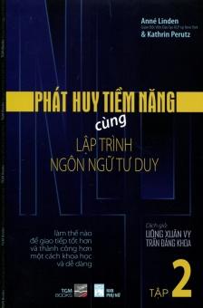 Phát Huy Tiềm Năng Cùng NLP - Tập 2 - Anné Linden và Kathrin Perutz và Uông Xuân Vy - Trần Đăng Khoa