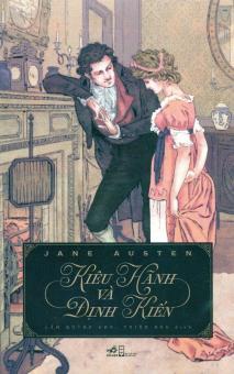 Kiêu Hãnh Và Định Kiến - Jane Austen,Thiên Nga,Lâm Quỳnh Anh
